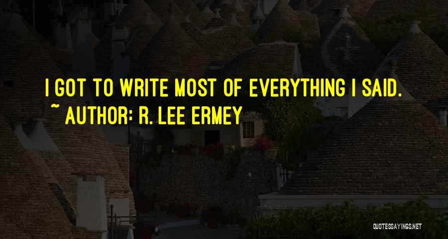 R. Lee Ermey Quotes 1751084