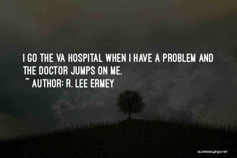 R. Lee Ermey Quotes 1881911