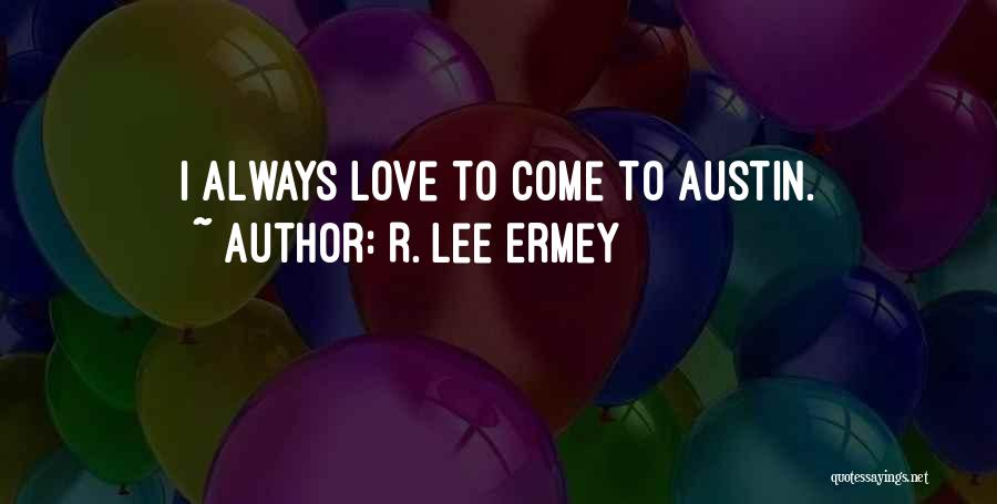 R. Lee Ermey Quotes 1884551