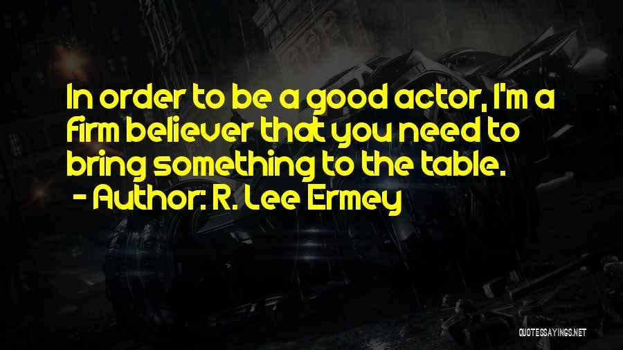 R. Lee Ermey Quotes 1919202