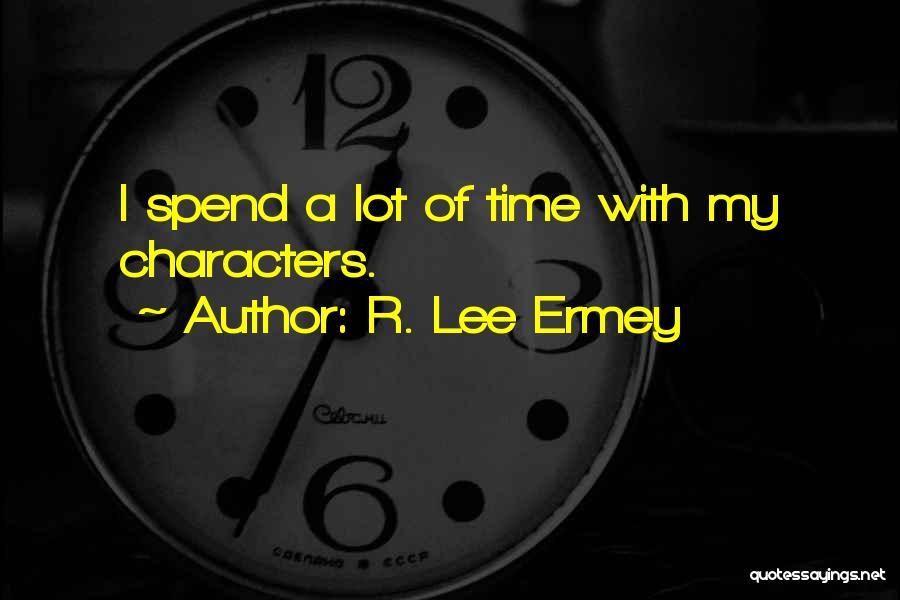 R. Lee Ermey Quotes 1940306
