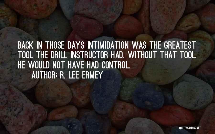 R. Lee Ermey Quotes 197167