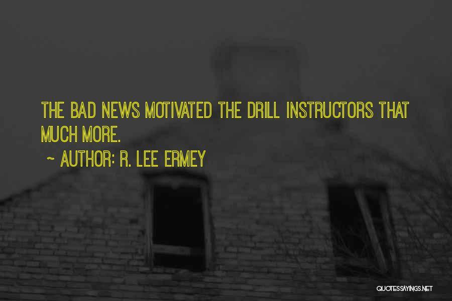 R. Lee Ermey Quotes 1988940