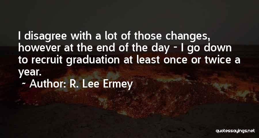 R. Lee Ermey Quotes 1995633