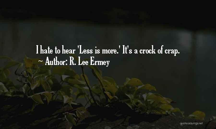 R. Lee Ermey Quotes 2076547