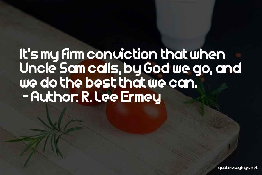 R. Lee Ermey Quotes 244323