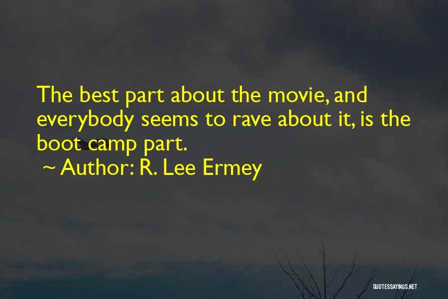 R. Lee Ermey Quotes 311294