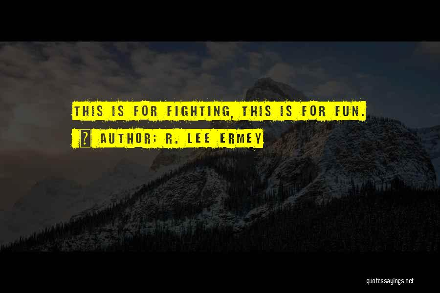 R. Lee Ermey Quotes 349028