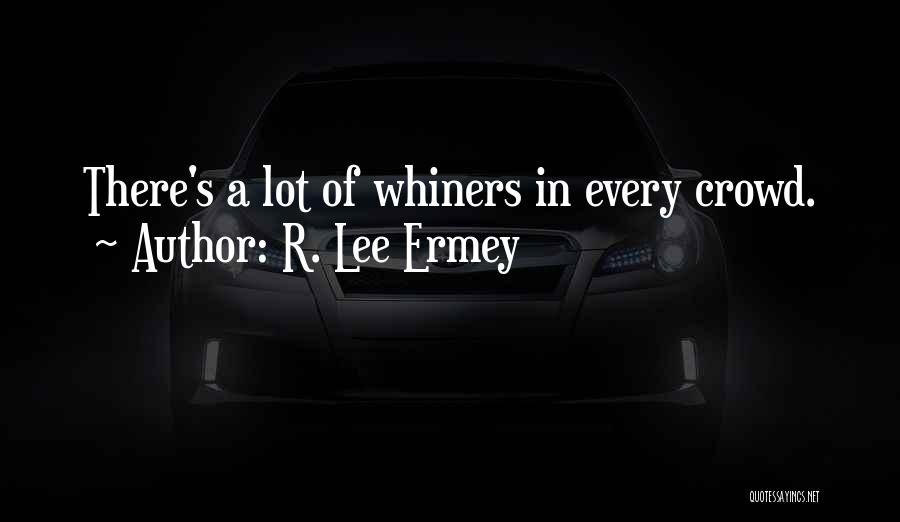 R. Lee Ermey Quotes 654153