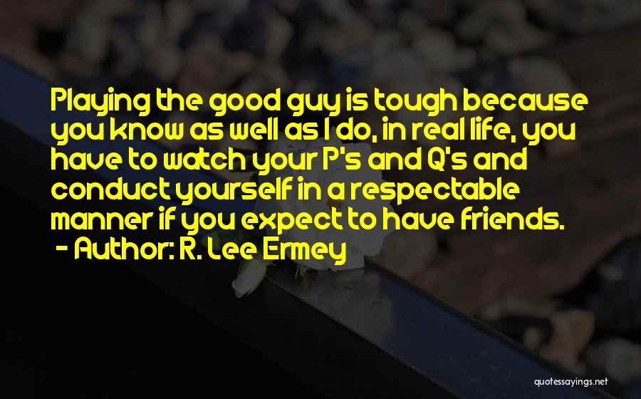 R. Lee Ermey Quotes 670760