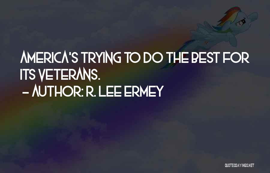 R. Lee Ermey Quotes 82629