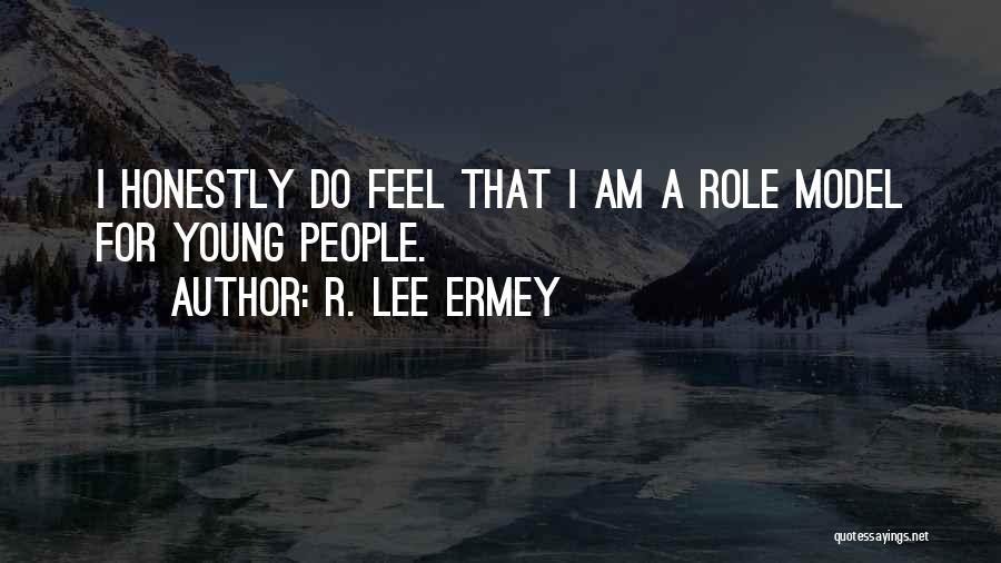 R. Lee Ermey Quotes 839787