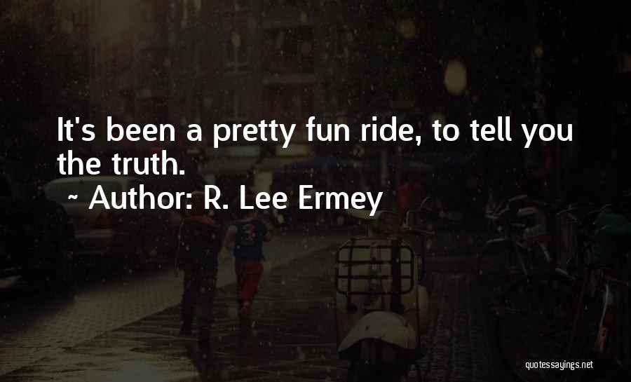 R. Lee Ermey Quotes 870699