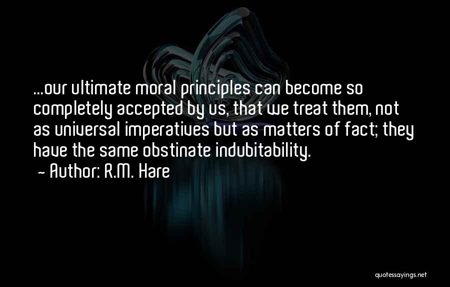 R.M. Hare Quotes 1483287