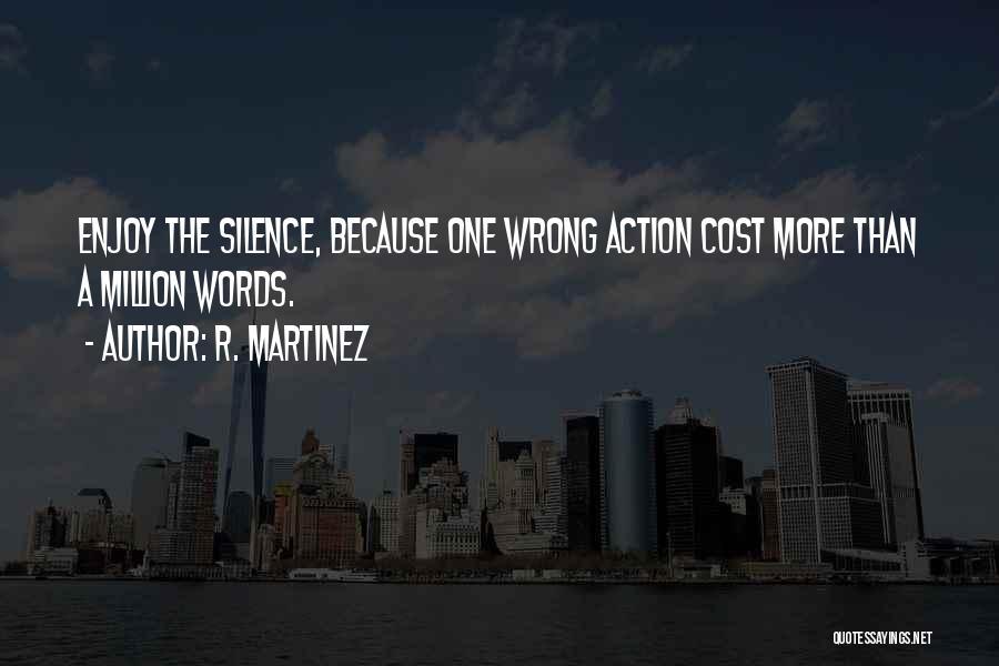 R. Martinez Quotes 536506