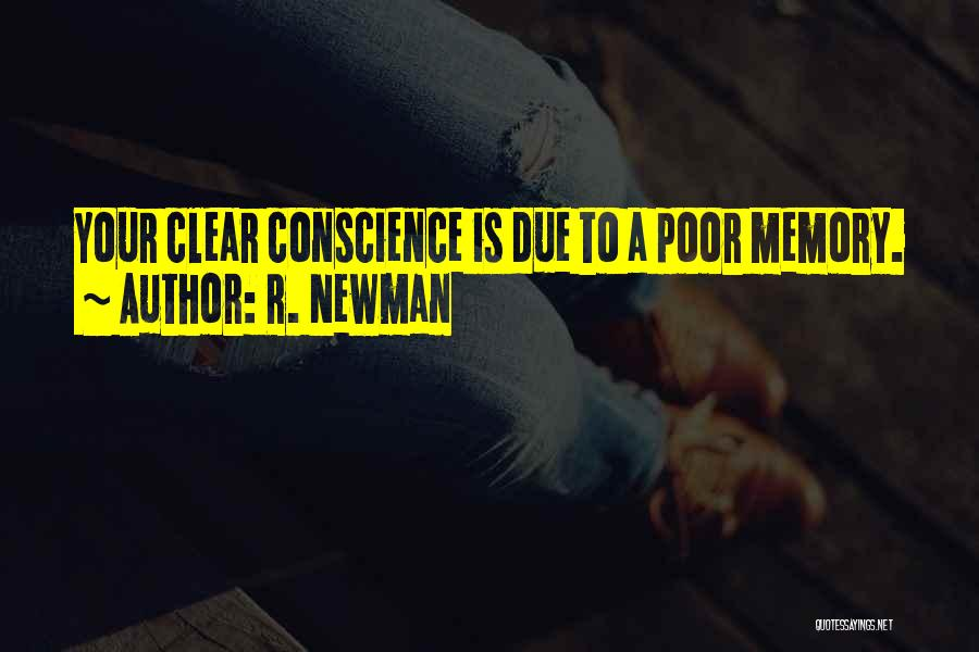 R. Newman Quotes 913031