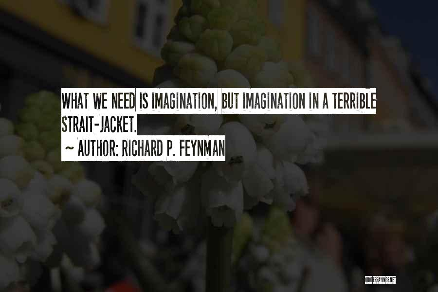 R P Feynman Quotes By Richard P. Feynman