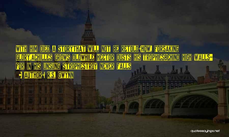 R.S. Gwynn Quotes 326993