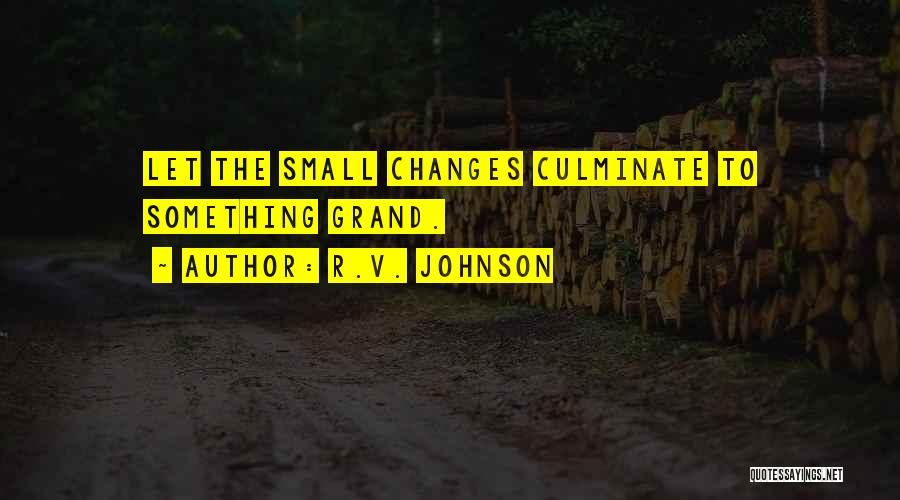 R.V. Johnson Quotes 2100546