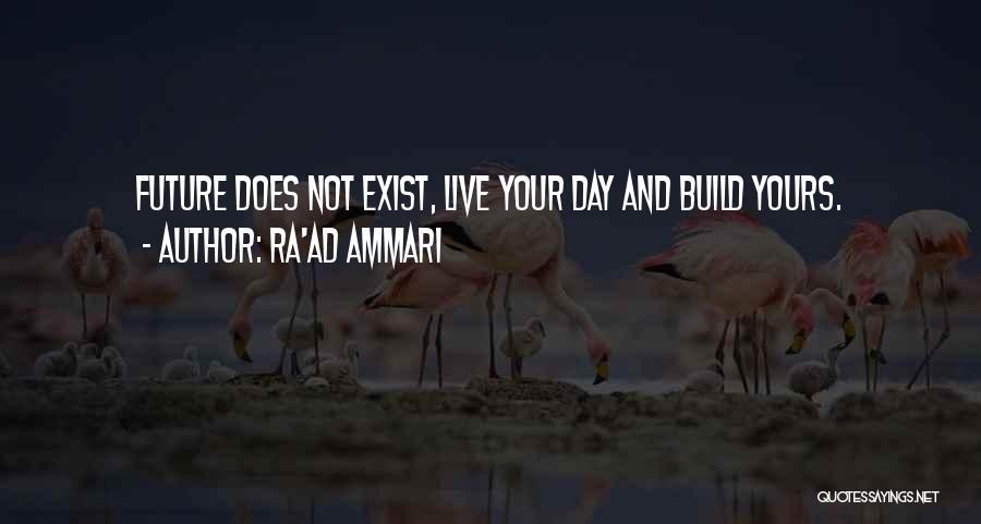 Ra'ad Ammari Quotes 773753