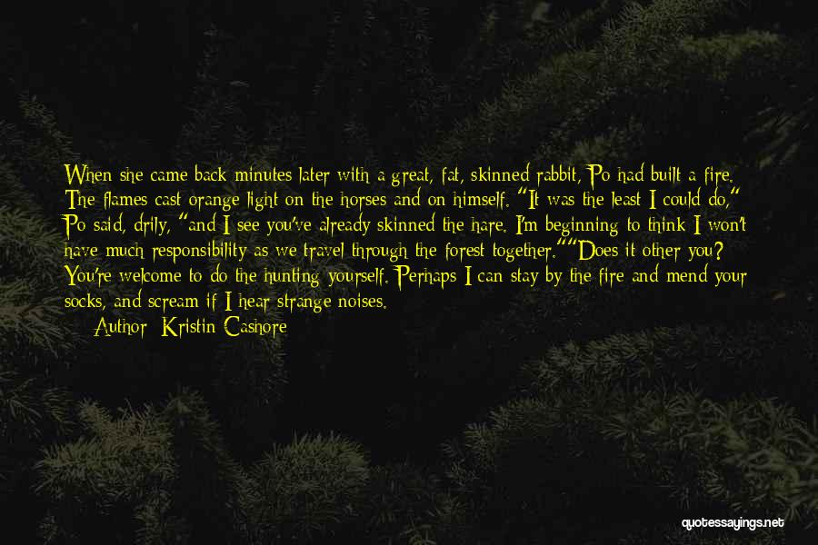 Rabbit Hunting Quotes By Kristin Cashore