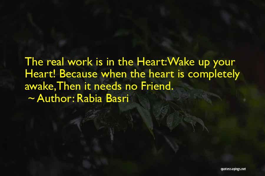 Rabia Basri Quotes 1007244