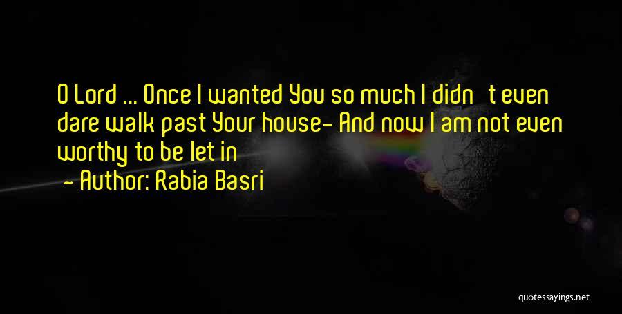 Rabia Basri Quotes 1140350