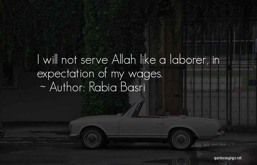 Rabia Basri Quotes 1250145