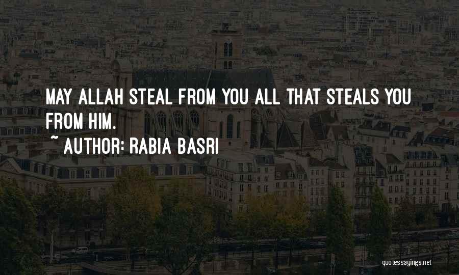 Rabia Basri Quotes 1496623