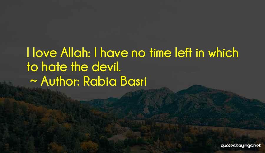Rabia Basri Quotes 1597390