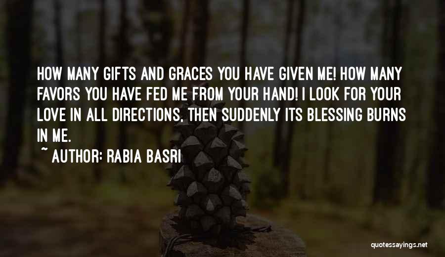 Rabia Basri Quotes 1697827