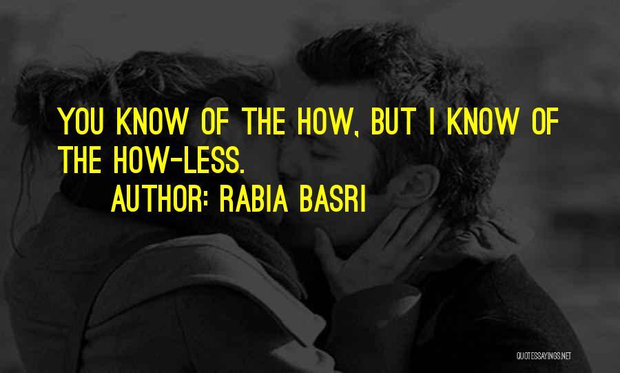 Rabia Basri Quotes 1820566