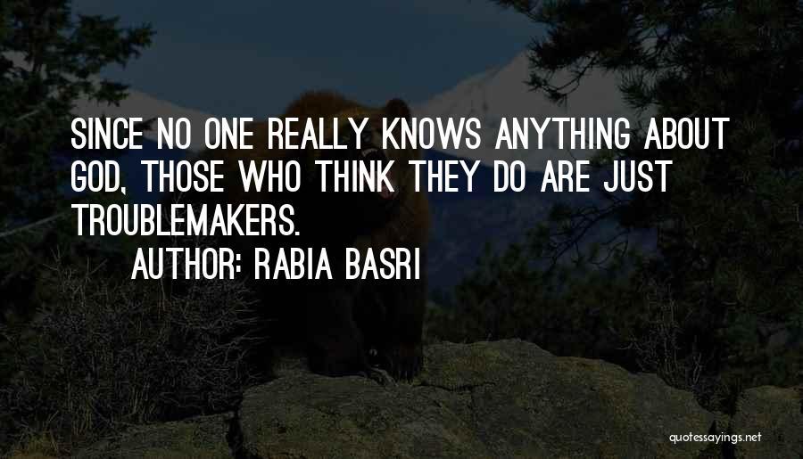 Rabia Basri Quotes 1976043