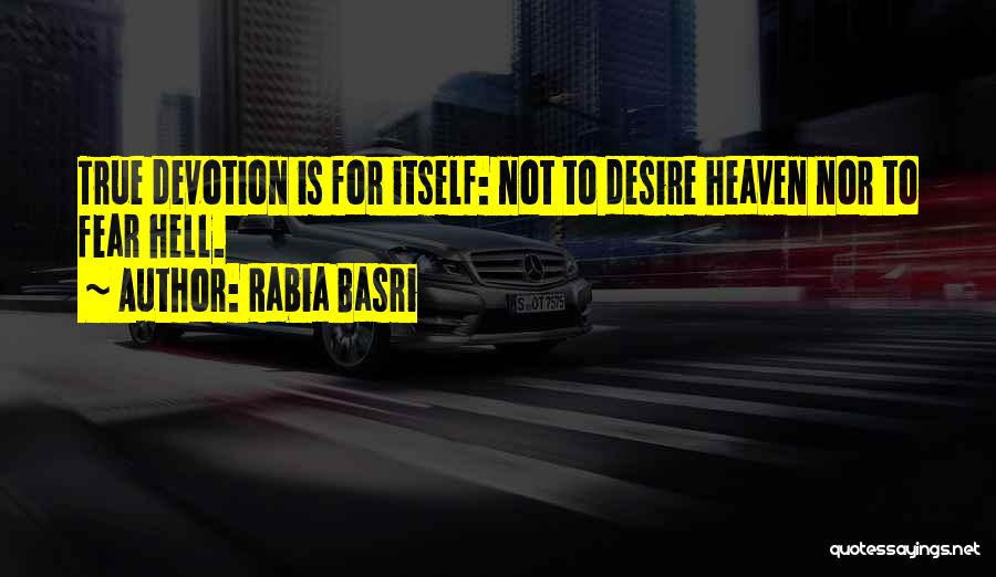 Rabia Basri Quotes 596998