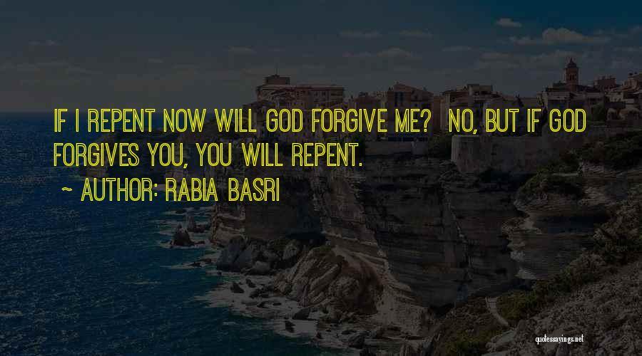 Rabia Basri Quotes 611254