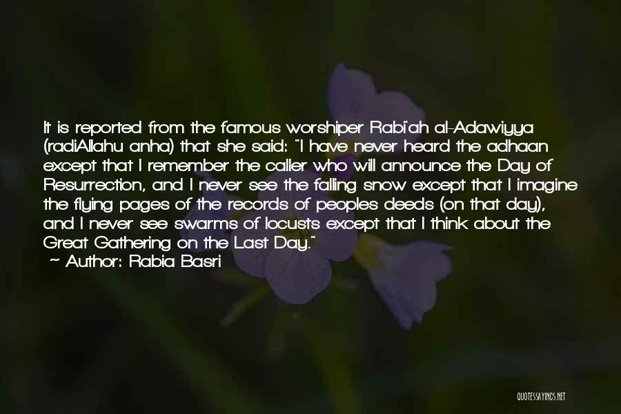Rabia Basri Quotes 677791