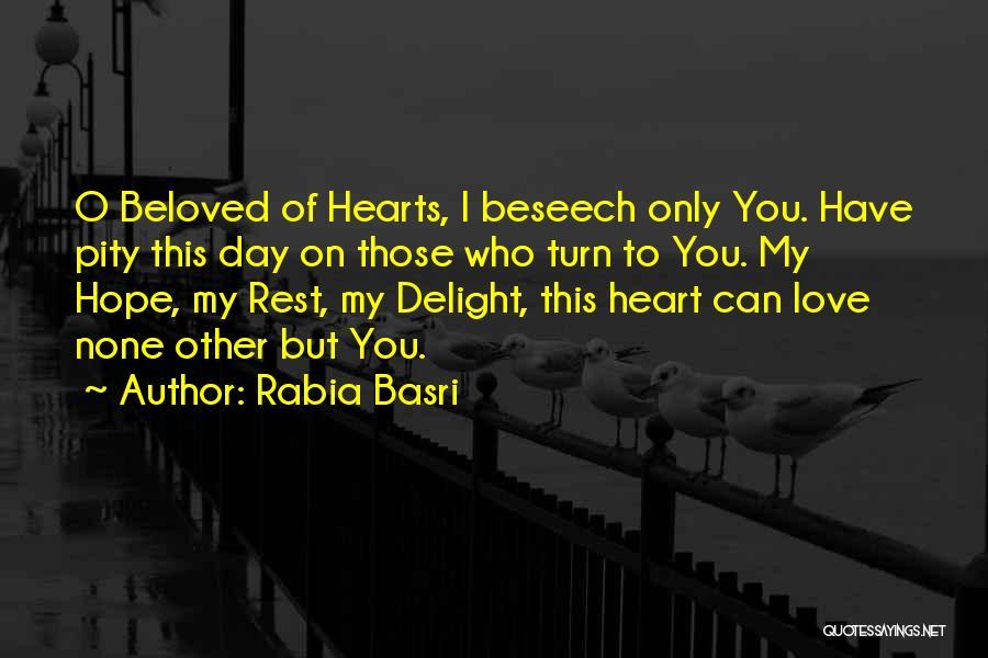 Rabia Basri Quotes 696606
