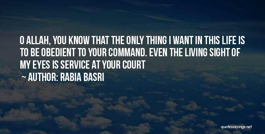 Rabia Basri Quotes 819109