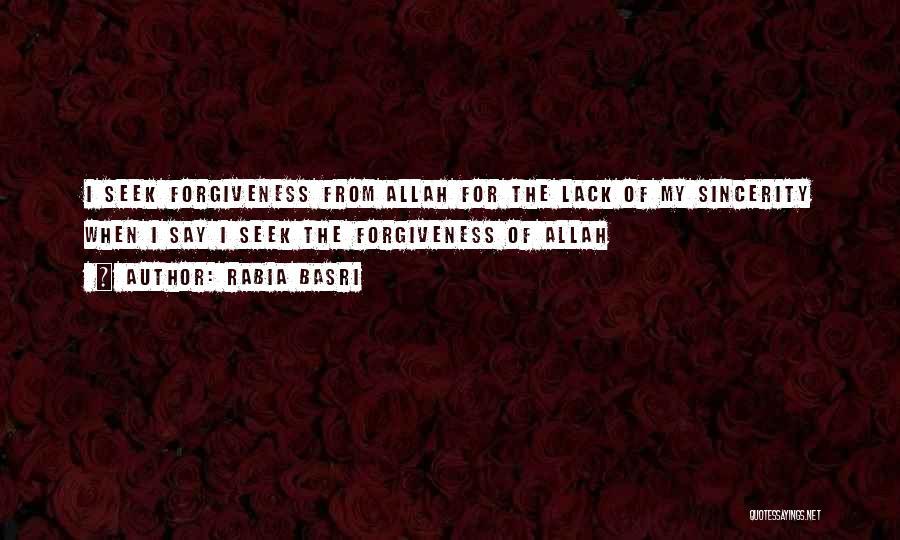 Rabia Basri Quotes 904227