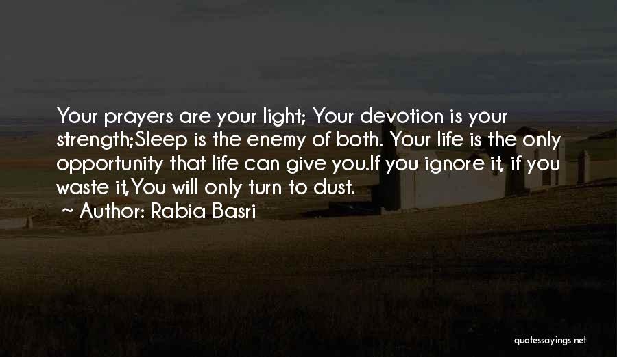 Rabia Basri Quotes 922769
