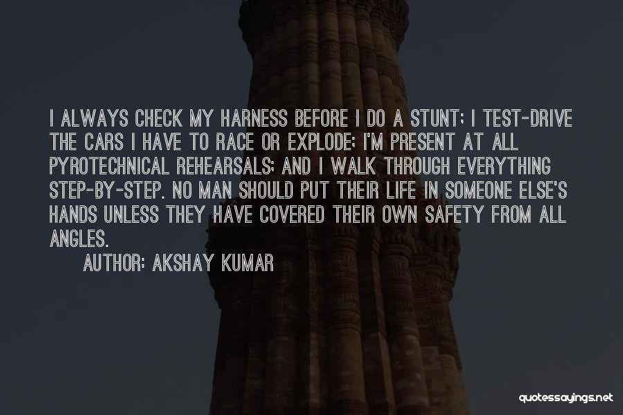 Race Cars Quotes By Akshay Kumar