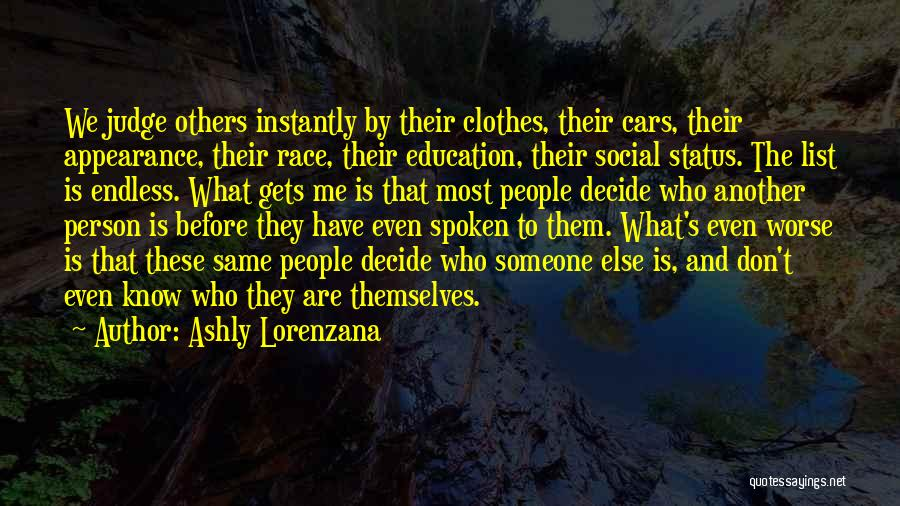 Race Cars Quotes By Ashly Lorenzana