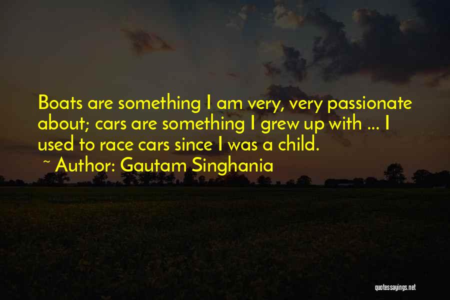 Race Cars Quotes By Gautam Singhania