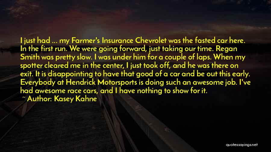 Race Cars Quotes By Kasey Kahne