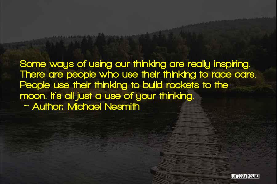 Race Cars Quotes By Michael Nesmith