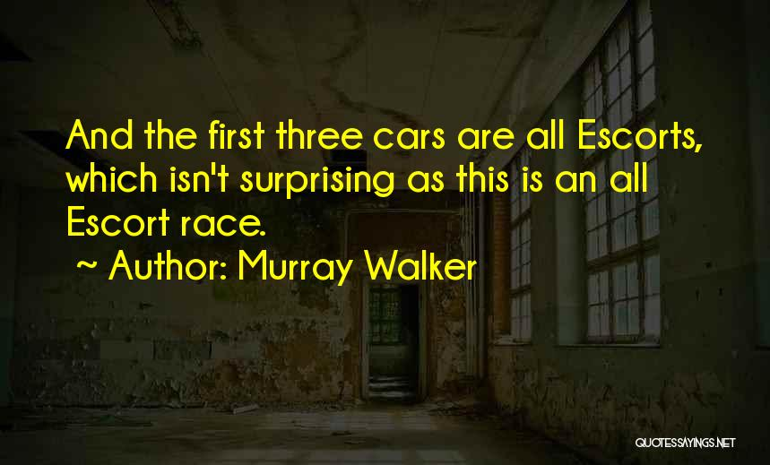 Race Cars Quotes By Murray Walker