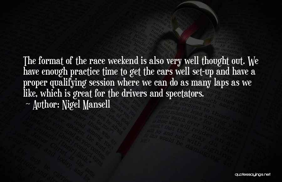 Race Cars Quotes By Nigel Mansell