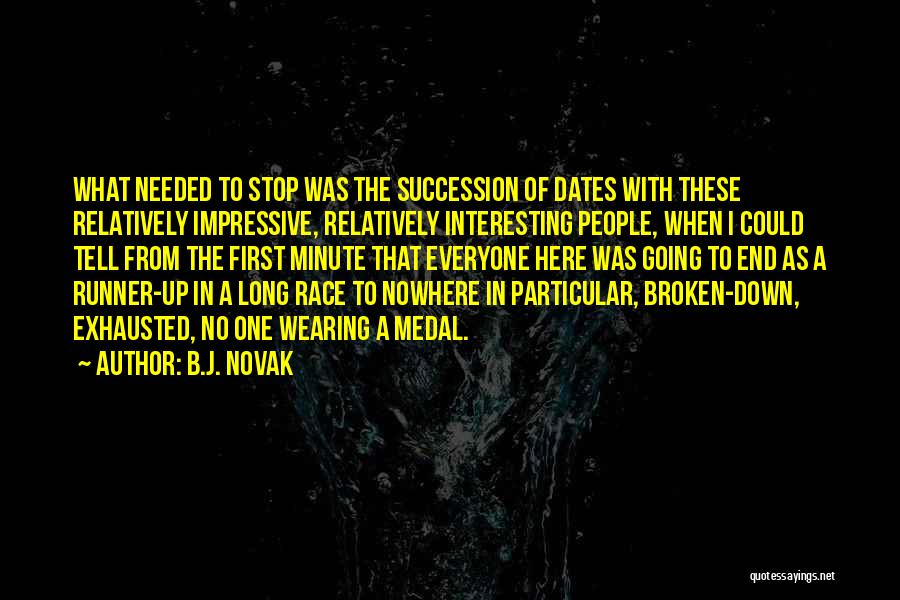 Race To Nowhere Quotes By B.J. Novak