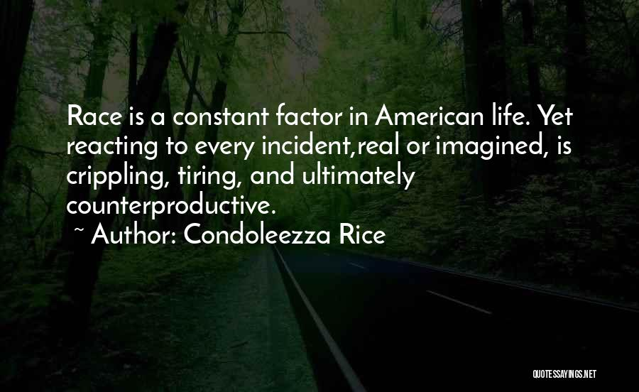 Race To Nowhere Quotes By Condoleezza Rice