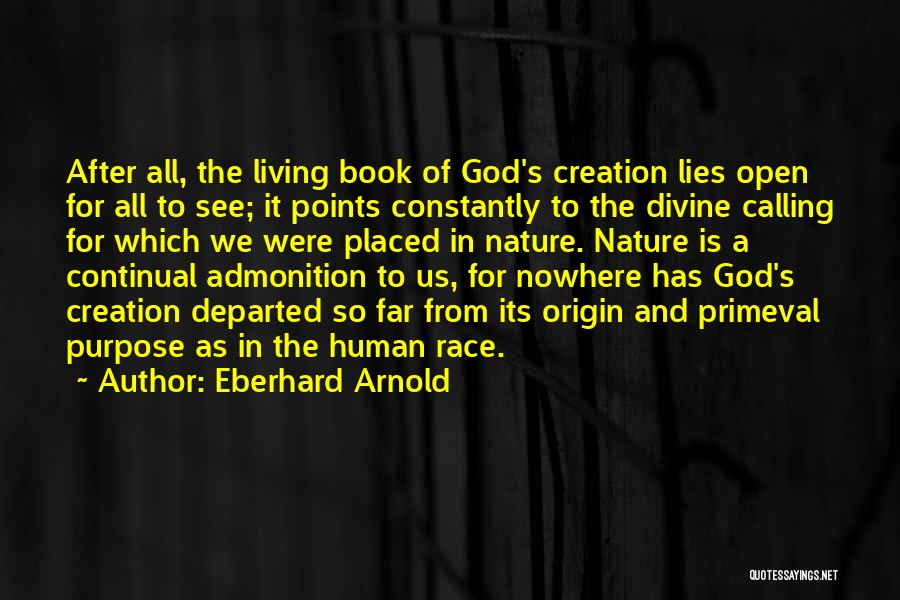 Race To Nowhere Quotes By Eberhard Arnold
